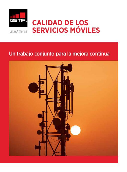 Calidad de servicios móviles LATAM 2015 GSMA